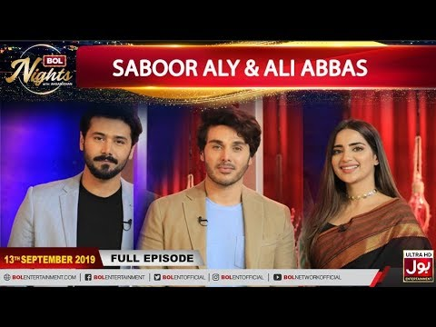 BOL Nights with Ahsan Khan | Saboor Aly | Ali Abbas| 13th September 2019 | BOL Entertainment