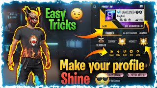 HOW TO MAKE YOUR PROFILE SHINE…