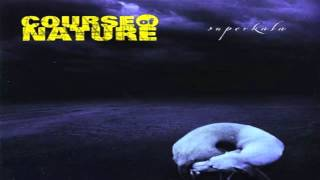 Course of Nature - 1000 Times (lyrics in description)