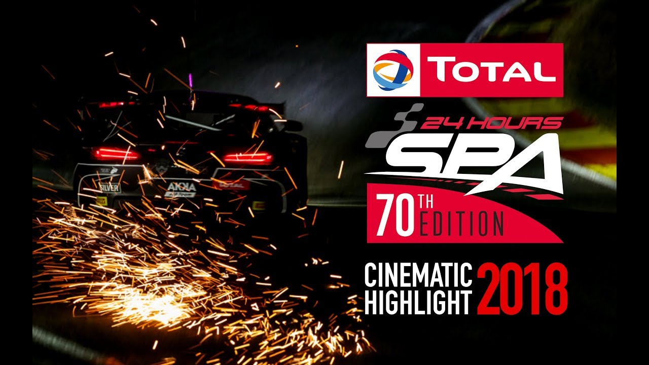 The Total 24 Hours of Spa 2018 - Cinematic Highlight - Motor Informed