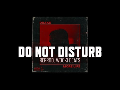 Drake - Do Not Disturb (Instrumental) (Reprod. Wocki Beats) | More Life