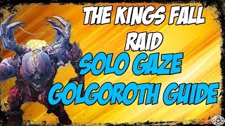 Solo Gaze Golgoroth Guide