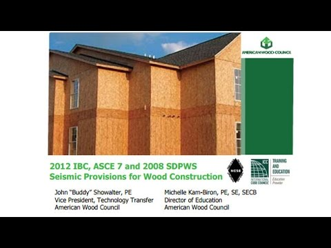 DES412-1 - 2012 IBC ASCE 7 & 2008 SDPWS Seismic Provisions for Wood Construction