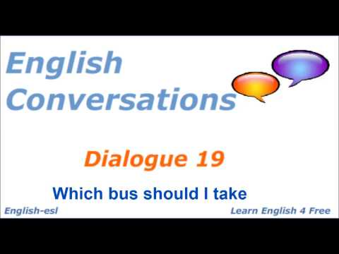 English Conversations: Dialogue 19 Which bus should I take