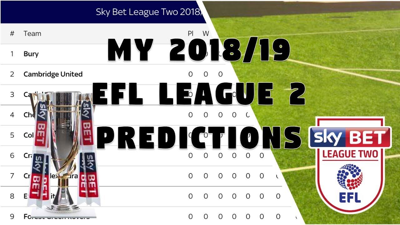 My 2018 19 Efl League 2 Predictions Youtube
