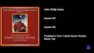 John Philip Sousa, Sound Off, Sound Off