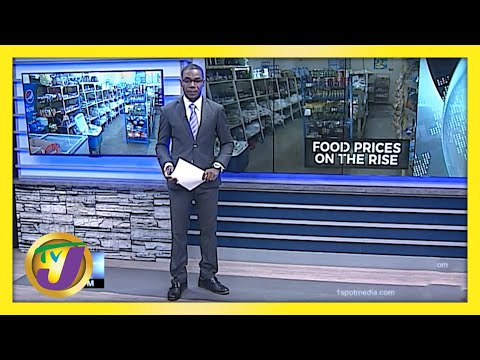 Jamaicans to Brace for Higher Food Price | TVJ Business Day