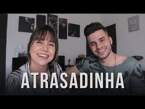 Atrasadinha - Felipe Araújo & Ferrugem (Cover Mariana e Mateus)
