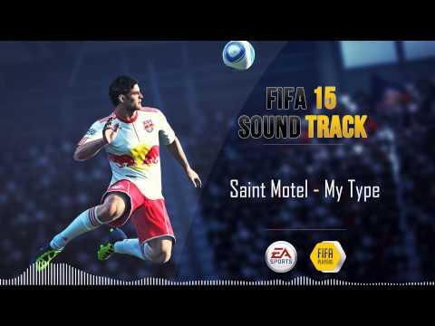 Saint Motel - My Type (FIFA 15 Soundtrack)