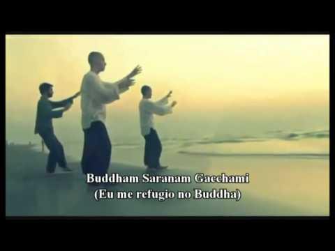 Buddham Saranam Gacchami - Refúgio nas Três Jóias do Budismo