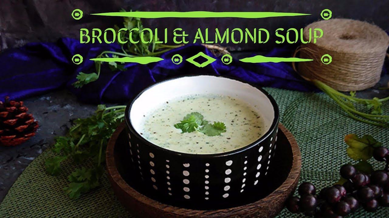 Broccoli and Almond Soup | Restaurant Style Broccoli Soup | how to make  broccoli almond soup recipe