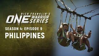 Rich Franklin's ONE Warrior Series   Season 4   Episode 9   The Philippines