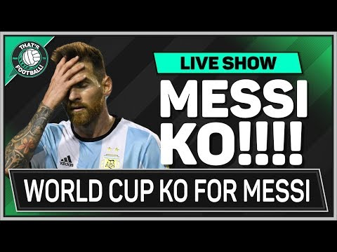 Argentina & MESSI Miss Out On WORLD CUP 2018   Football Latest News