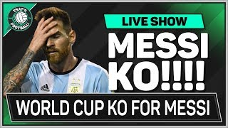Argentina & MESSI Miss Out On WORLD CUP 2018 | Football Latest News