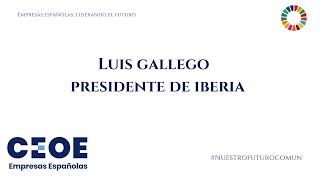 'Empresas Españolas Liderando el Futuro' - Luis Gallego