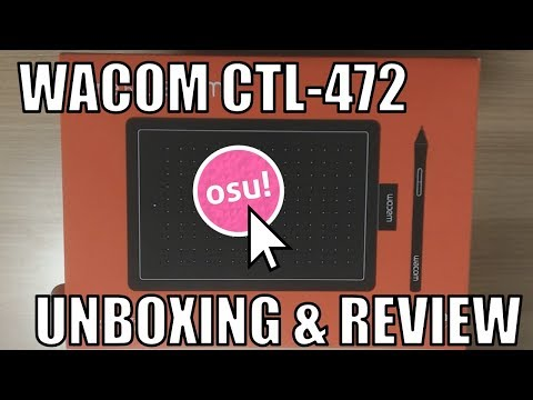 Wacom CTL-472 Unboxing & Review for osu! (One by Wacom)