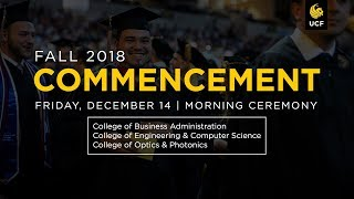 UCF Commencement: December 14, 2018 | Morning Ceremony