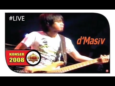 Konser ~ d'Masiv - Jaman DULU | Di Serbu Ribuan Fans ... (Live Medan 2008)