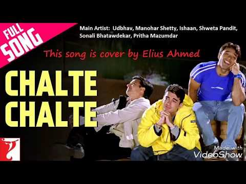 Chalte Chalte | Cover by Elius Ahmed | Mohabbatein