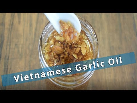 Homemade Vietnamese Garlic Oil - Easy - Only 2 Ingredients