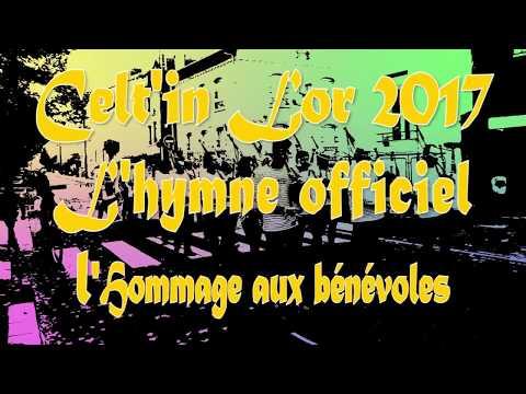 Celt'in lor 2017 - Un hymne officiel et des bénévoles !