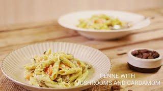 Penne with Mushrooms & Cardamom | Easy Pasta Recipe | Ranveer Brar