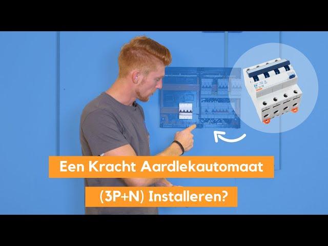 Een 4 polige Aardlekautomaat Installeren in de Groepenkast - 3 Fase Kracht Aardlek Automaat Monteren
