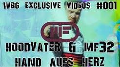 Hoodvater & MF32 - Hand Aufs Herz // Offizieller Videoclip // WBG-Exclusive Video