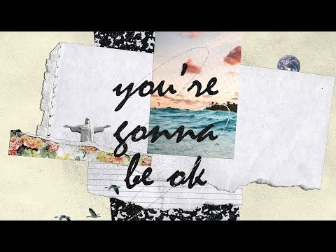 You're Gonna Be Ok (Official Lyric Video) - Bright Ones feat. Tea Johnson