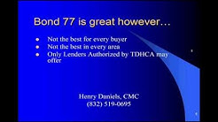 TDHCA Texas Down Payment Assistance Bond 77 Video (936) 228-1944