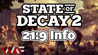State of Decay 2 | 21:9 Info