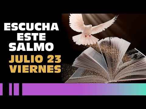 SALMO DE HOY, Viernes 23 De Julio De 2021 - Cosmovision