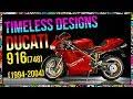 Timeless Designs - Ducati 916 (748, 996, 998)