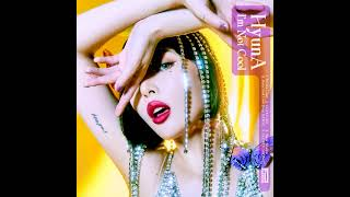 현아 (HyunA) - 'I'm Not Cool' Official Audio