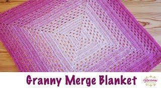 Blossom Crochet: The Granny Merge Baby Blanket