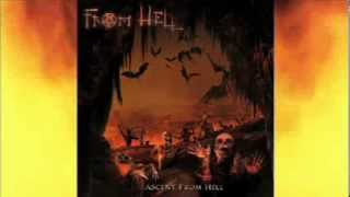 FROM HELL - Ascent From Hell (Theatrical Version-full album)