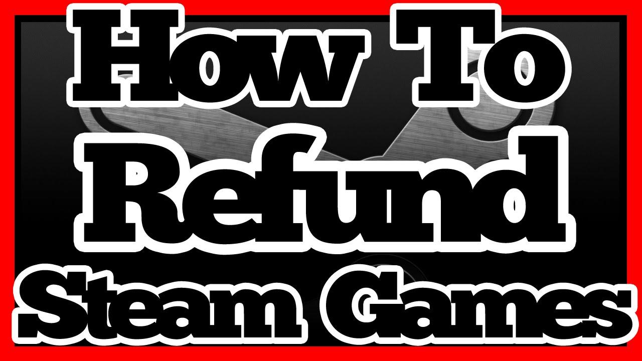 Steam tutorial how to refund games 2018 still works youtube ccuart Gallery