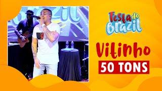FM O Dia - Vitinho - 50 Tons