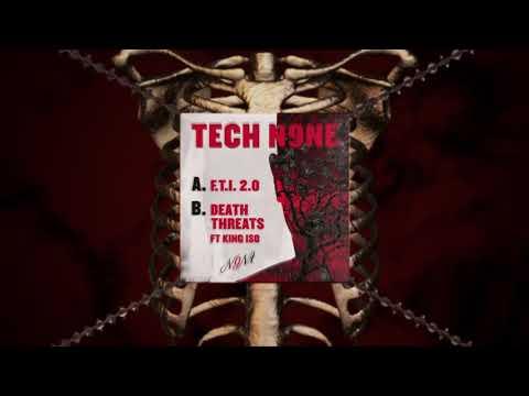 Tech N9ne - Death Threats Ft. King Iso | OFFICIAL AUDIO