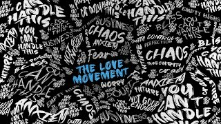 The Love Movement - Week 3