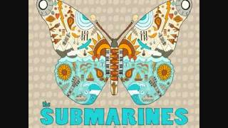 Watch Submarines Thorny Thicket video