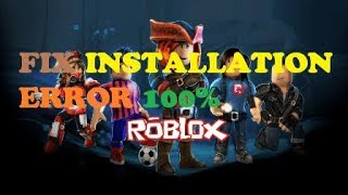 FIX INSTALLATION ERROR TO INSTALL ROBLOXy ON WINDOWS 8, WINDOWS 8.1 AND WINDOWS 10