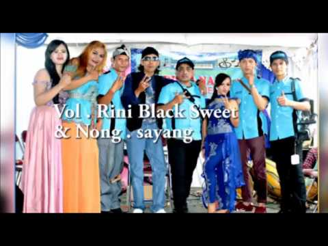 ADISTA NADA .  Rini Black Sweet & Nong .  Sayang