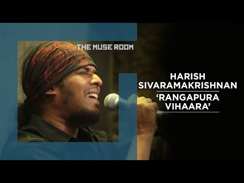 Rangapura Vihaara - Harish Sivaramakrishnan - The Muse Room