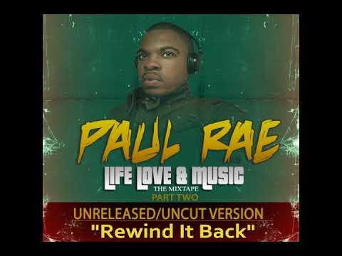 Paul Rae Music: Rewind it Back
