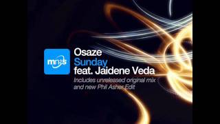Osaze feat. Jaidene Veda - Sunday (Phlash Edit)
