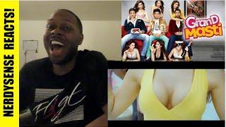 Grand Masti Trailer Reaction