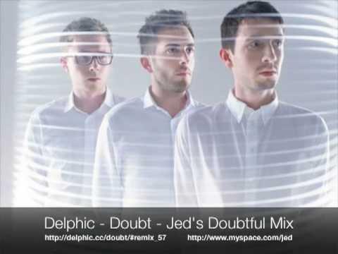 Delphic Doubt Jed's Doubtful Mix