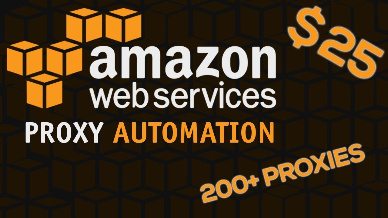 Make Your Own Proxies! - Amazon Proxy Creation Script (WORKING 2019)