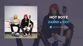"ZaeHD & CEO ""HOT BOYZ"" (AUDIO)"